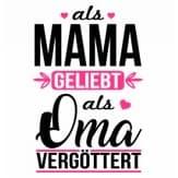 als-mama-geliebt-als-oma-vergoettert