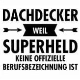 Dachdecker sprüche  Lustige T-Shirt Sprüche & Sprüche Shirts for Fun
