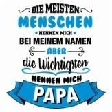 die-wichtigen-menschen-nennen-mich-papa