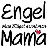 engel-ohne-fluegel-nennt-man-mama