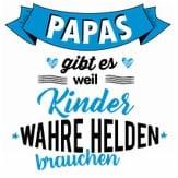 papas-gibt-es-weil-kinder-wahre-helden-brauchen