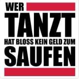 Herrenshirt - wer-tanzt-hat-bloss-kein-geld-zum-saufen
