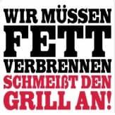 Grillmotivshirt - wir-muessen-fett-verbrennen-schmeiss-den-grill-an